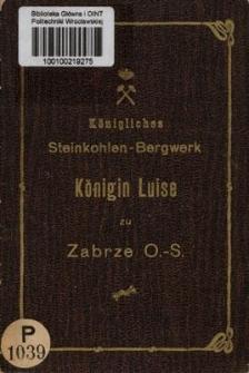 Königliches Steinkohlen-Bergwerk : Königin Luise bei Zabrze O.-S.