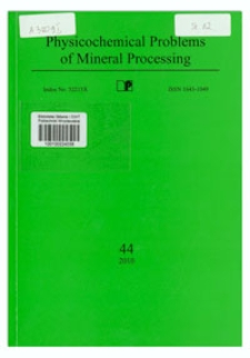 Physicochemical Problems of Mineral Processing, nr 44 (2010)