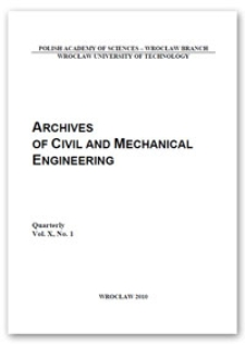 Archives of Civil and Mechanical Engineering, Vol. 10, 2010, Nr 1