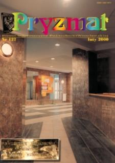 Pryzmat : Pismo Informacyjne Politechniki Wrocławskiej. Luty 2000, nr 127