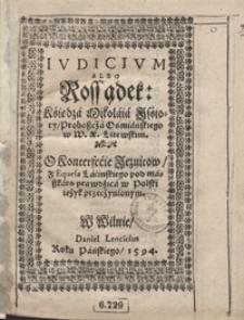 Iudicium albo Rossądek [...] O konterfecie Jezuitow [...]