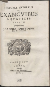 Historiæ Naturalis De Exanguibus Aquaticis Libri IV […]