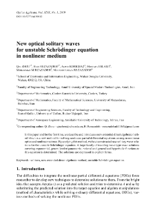 New optical solitary waves for unstable Schrödinger equation in nonlinear medium