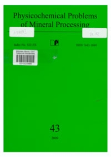 Physicochemical Problems of Mineral Processing, nr 43 (2009)