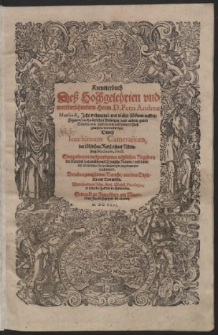 Kreutterbuch Deß Hochgelehrten und weitberühmbten Herrn D. Petri Andreae Matthioli […]