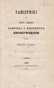 Pamiętniki do życia i sprawy Samuela i Krysztofa Zborowskich