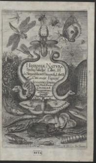 Historiæ Natvralis de Insectis Libri III ; de Serpentibus et Draconib[us] Libri II : Cum æneis Figuris Johannes Jonstonus [...] Concinnavit