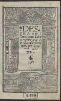 Des Erasmi Roterodami Liber cum primis pius, de praeparatio[n]e ad mortem, per autorem recognitus
