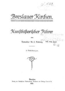 Breslauer Kirchen : Kunsthistorischer Führer