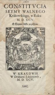 Constitucia Seymu Walnego Krakowskiego w Roku M. D. XCV O Seymie blisko przyszłym