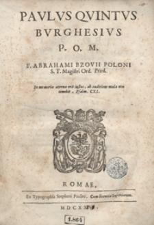 Paulus Quintus Burghesius [...]
