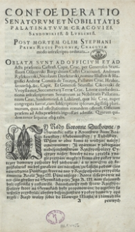 Confoederatio Senatorum Et Nobilitatis Pallatinatuum Cracovien[sis], Sandomirien[sis] Et Lublinen[sis] Post Mortem Olim Stephani Primi Regis Poloniae [...]. - Wyd. C