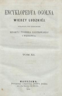 Encyklopedya ogólna wiedzy ludzkiéj. Tom XI