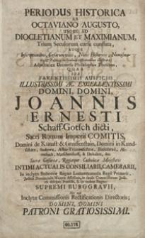 Periodus Historica Ab Octaviano Augusto Usque Ad Diocletianum Et Maximianum Trium Seculorum cursu constata [...]Atque Inscriptionibus, Caesarum Vitus […] illustrata