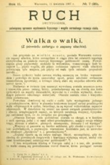 Ruch : dwutygodnik poświęcony sprawom wychowania fizycznego i w ogóle normalnego rozwoju ciała, 1907.04.11 R. 2 nr 7 (25)