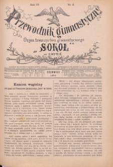 """Przewodnik Gimnastyczny : organ Towarzystwa Gimnastycznego """"Sokół"""" we Lwowie, 1884 R. 4 nr 6"""
