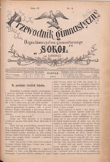 """Przewodnik Gimnastyczny : organ Towarzystwa Gimnastycznego """"Sokół"""" we Lwowie, 1884 R. 4 nr 8"""