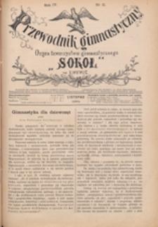 """Przewodnik Gimnastyczny : organ Towarzystwa Gimnastycznego """"Sokół"""" we Lwowie, 1884 R. 4 nr 11"""