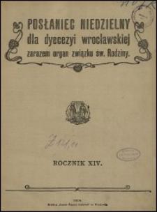 Posłaniec Niedzielny dla Dyecezyi Wrocławskiej. R. 14, 1908, nr 11