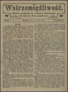 """Wstrzemięźliwość : dodatek miesięczny do """"Posłańca Niedzielnego"""" dla Bractwa Wstrzemięźliwości. R. 9 (1908), nr 1"""