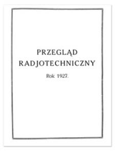 Przegląd Radjotechniczny. Rok V, 1 Września 1927, Zeszyt 18