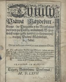 Tytuły Prawa Maydeburskiego do Porządku y do Artykułów pierwey po Polsku wydanych [...]