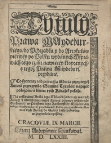 Tytuły Prawa Maydeburskiego do Porządku y do Artykułów pierwey po Polsku wydanych [...]. - Wyd. 1575 B (73)