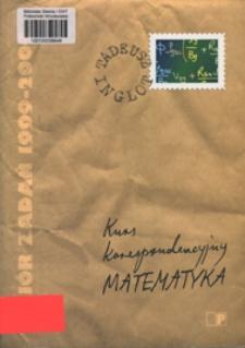 Matematyka : kurs korespondencyjny : zbiór zadań 1999-2004