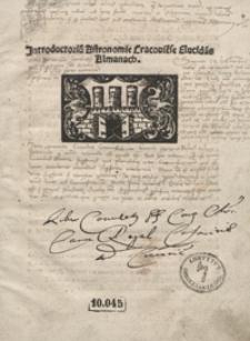 Jntroductoriu[m] Astronomie Cracovie[n]se Elucida[n]s Almanach