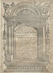 Tractatus Petri De Eliaco Episcopi Cameracensis super libros Metheororu[m] de impressionibus aeris Ac de hijs quae in prima, secunda atq[ue] tertia regio[n]ibus aeris fiu[n]t