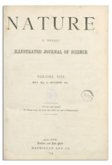Nature : a Weekly Illustrated Journal of Science. Volume 8, 1873 May 29, [No. 187]