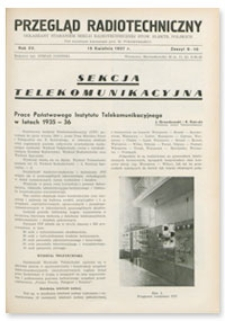 Przegląd Radjotechniczny. Rok XV, 15 Kwietnia 1937, Zeszyt 9-10