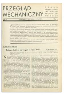 Przegląd Mechaniczny. Organ Stowarzyszenia Inżynierów Mechaników Polskich, T. 2, 10 stycznia 1936, nr 1