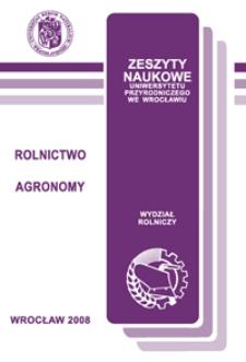 Zeszyty Naukowe Uniwersytetu Przyrodniczego we Wrocławiu. Rolnictwo 92, 2008