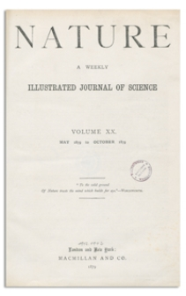 Nature : a Weekly Illustrated Journal of Science. Volume 20, 1879 August 28, [No. 513]