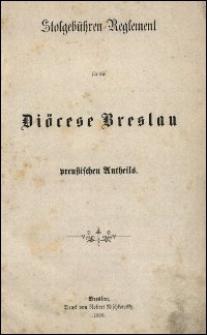 Stolgebühren-Reglement für die Diöcese Breslau preußischen Antheils