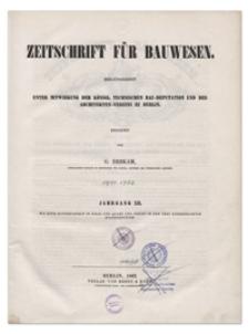 Zeitschrift für Bauwesen, Jr. XIII, 1863, H. 1-3