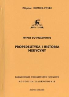 Wypisy do przedmiotu propedeutyka i historia medycyny
