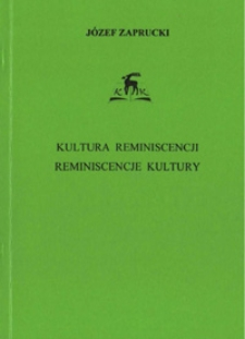 Kultura reminiscencji - reminiscencje kultury : motyw małej ojczyzny w twórczości Siegfrieda Lenza, Horsta Bienka i Johannesa Bobrowskiego