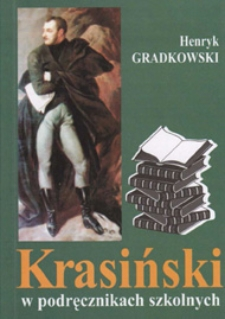 Krasiński w podręcznikach szkolnych : zarys