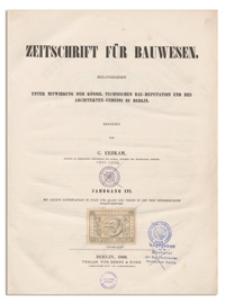 Zeitschrift für Bauwesen, Jr. XVI, 1866, H. 8-10