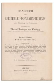 Handbuch für specielle Eisenbahn-Technik. 3. Bd., Der Locomotivbau