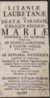 Litaniae Lauretanae Ad Beatae Virginis […] Mariae Honorem Et Gloriam […]