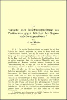 Versuche über Resistenzvermehrung des Peritoneums gegen Infectionen bei Magen und Darmoperationen, Archiv für Klinische Chirurgie, 1904, Bd. 73, S. 347-368