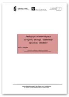 Praktyczne wprowadzenie do opisu, analizy i symulacji dynamiki obiektów
