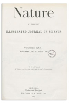 Nature : a Weekly Illustrated Journal of Science. Volume 31, 1885 March 5, [No. 801]