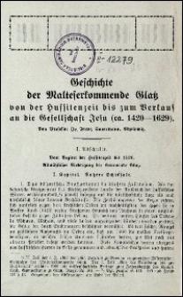 Geschichte der Malteserkommende Glatz von der Hussitienzeit bis zum Verkauf an die Gesellschaft Jesu (ca. 1420-1629)