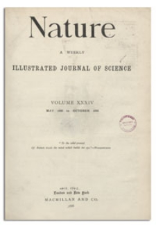 Nature : a Weekly Illustrated Journal of Science. Volume 34, 1886 June 3, [No. 866]