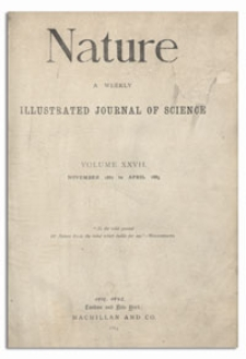 Nature : a Weekly Illustrated Journal of Science. Volume 27, 1882 November 23, [No. 682]