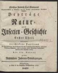 Beyträge zur natur- und Insecten-Geschichte [...]. T. 1